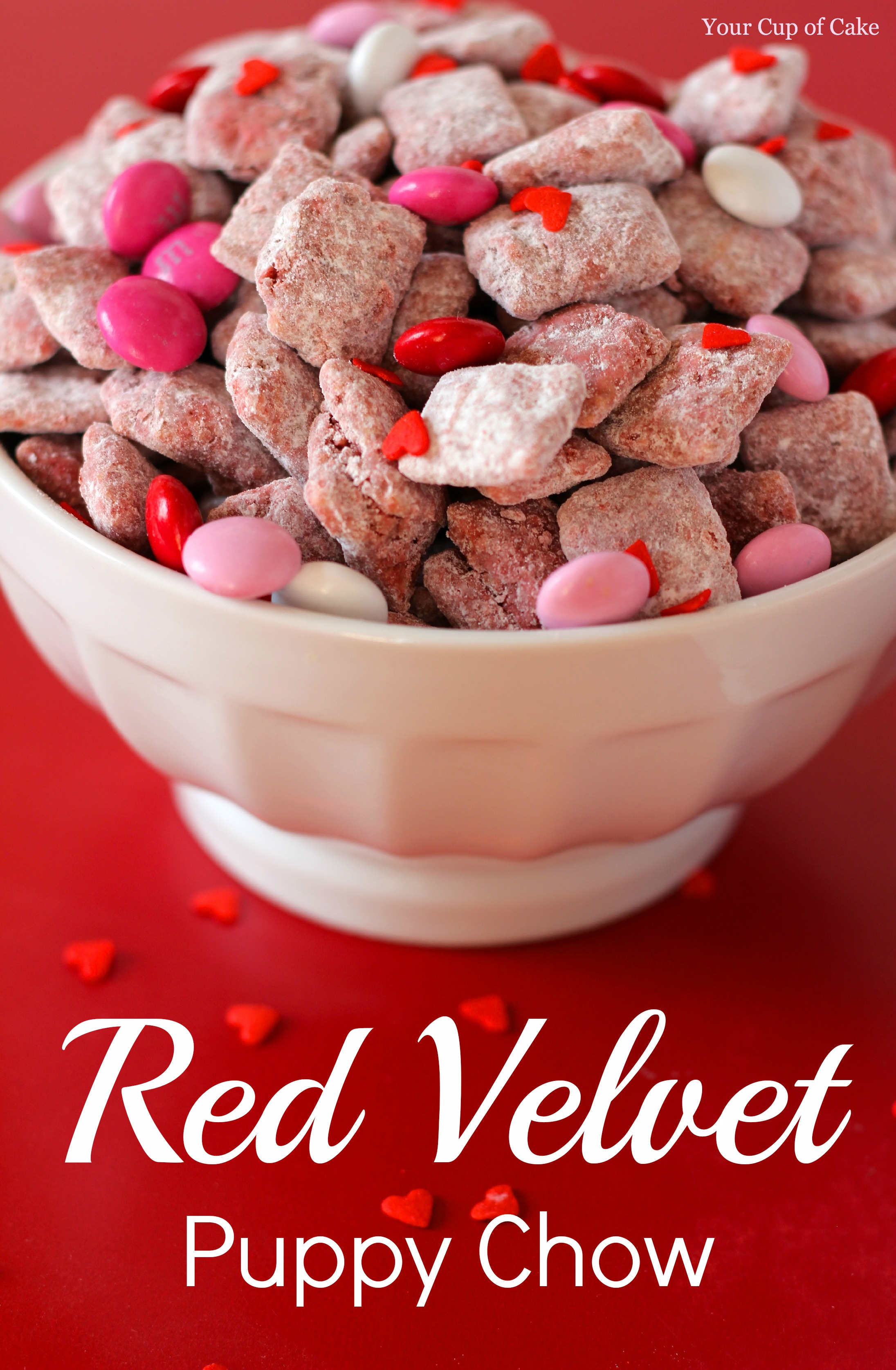 Enjoyable Red Velvet Puppy Chow Your Cup Of Cake Personalised Birthday Cards Rectzonderlifede