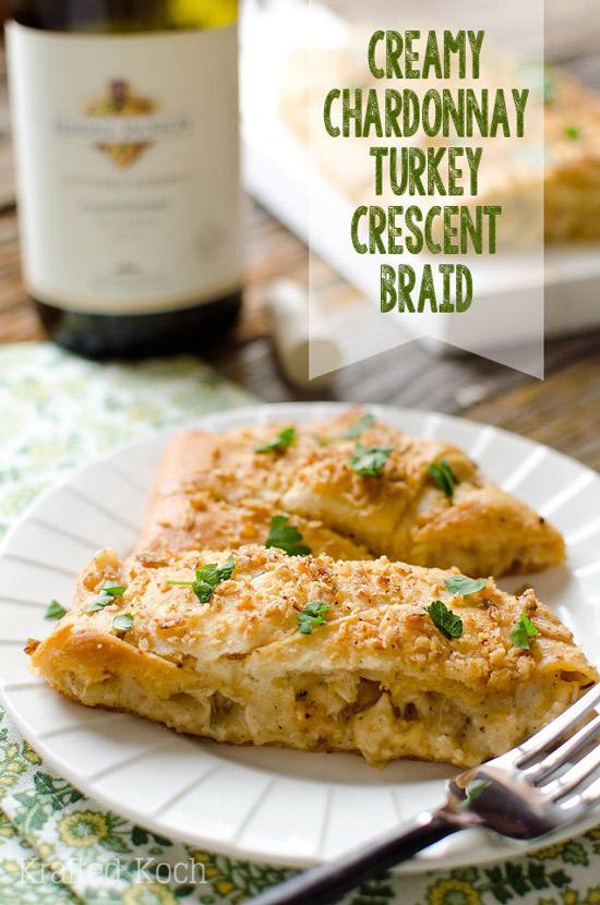 Creamy Chardonnay Turkey Crescent Braid | Krafted Koch