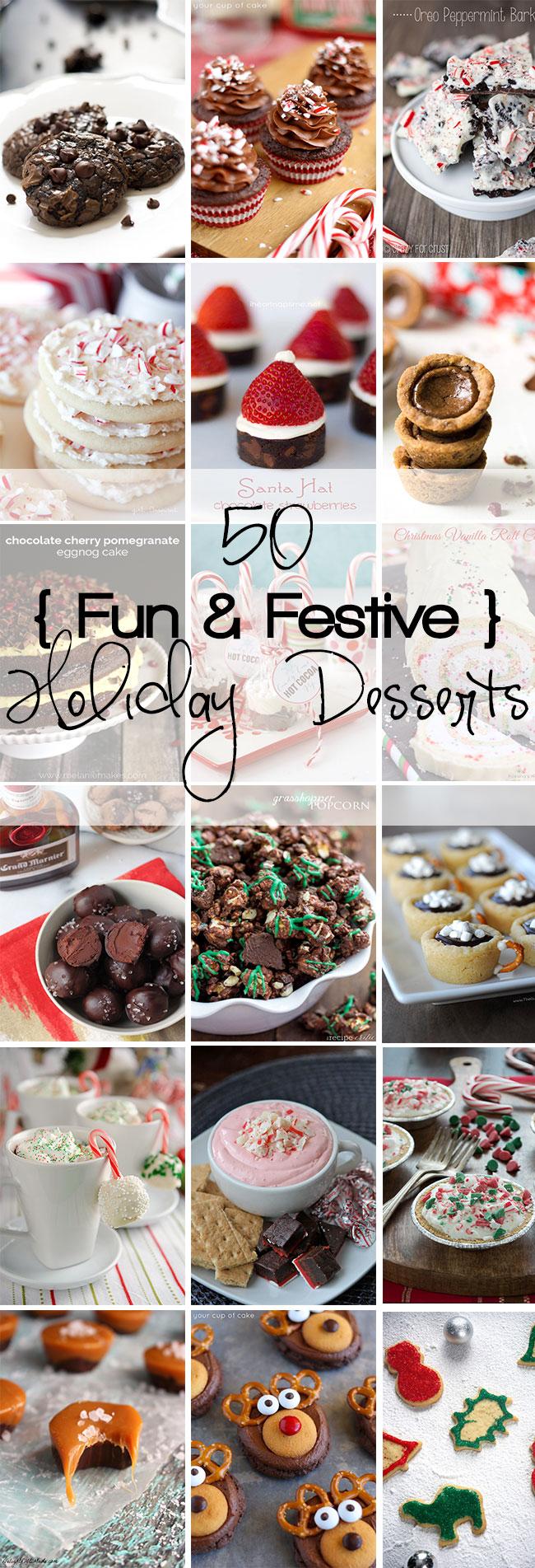 50 Fun & Festive Holiday Desserts!