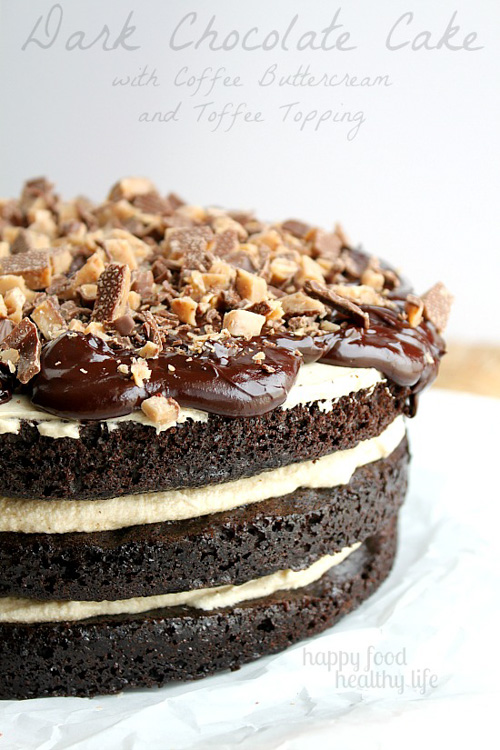 Dark Chocolate Cake with Coffee Buttercream and Toffee Topping | Happy Food Healthy Life (Pictured Below)