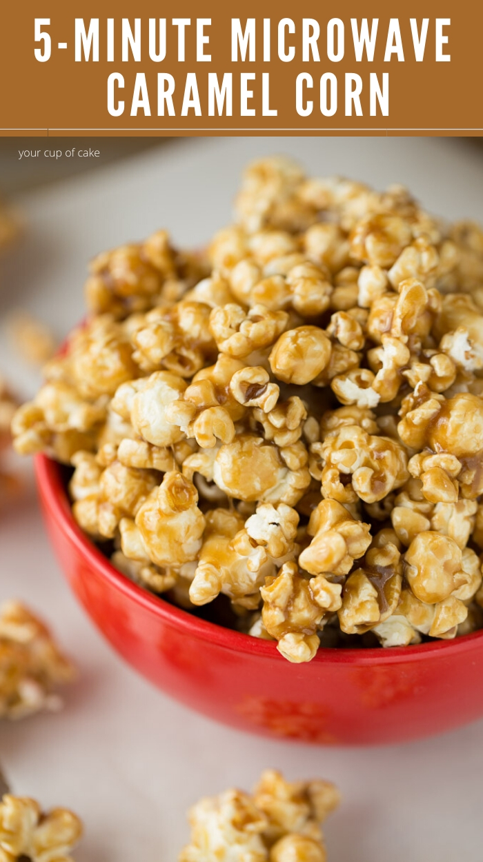 Easy Microwave Caramel Corn Your Cup Of Cake