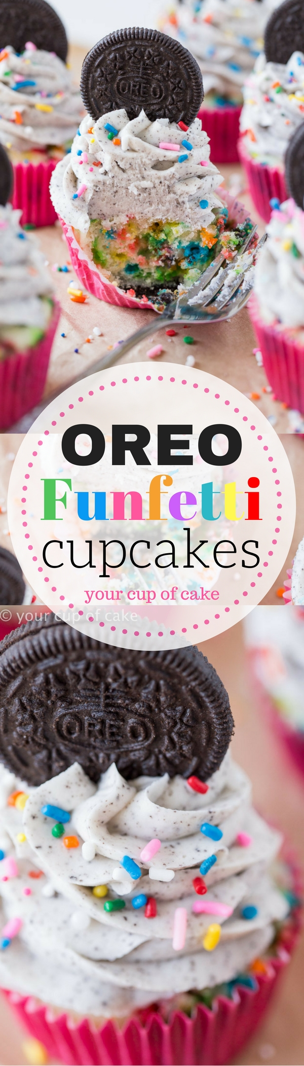 Oreo Funfetti Cupcakes with an Oreo baked into the bottom! Perfect for any party and super easy to make!