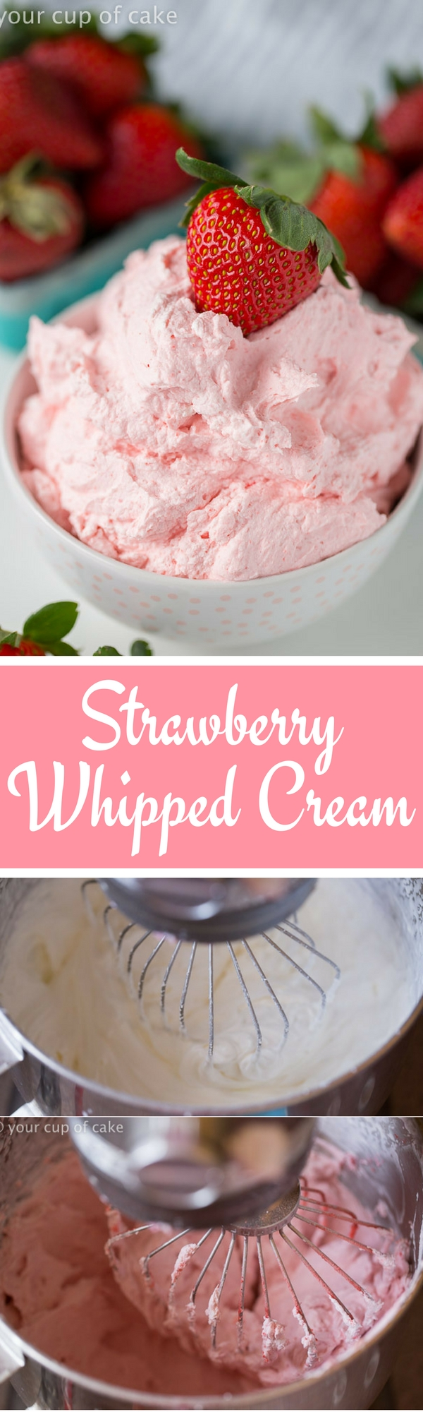 Strawberry Whipped Cream for dipping fruit or topping cupcakes!