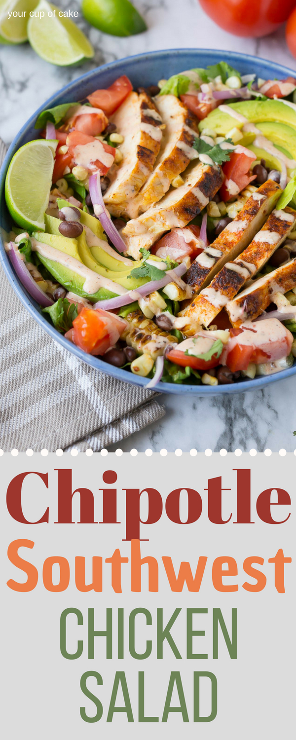 Chipotle Southwest Chicken Salad for summer. Everyone BEGS me for this recipe!
